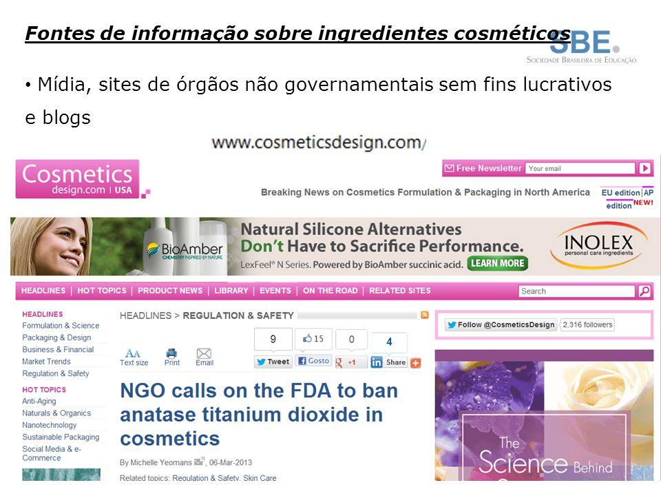 Fontes de informação sobre ingredientes cosméticos Mídia, sites de órgãos não governamentais sem fins lucrativos e blogs