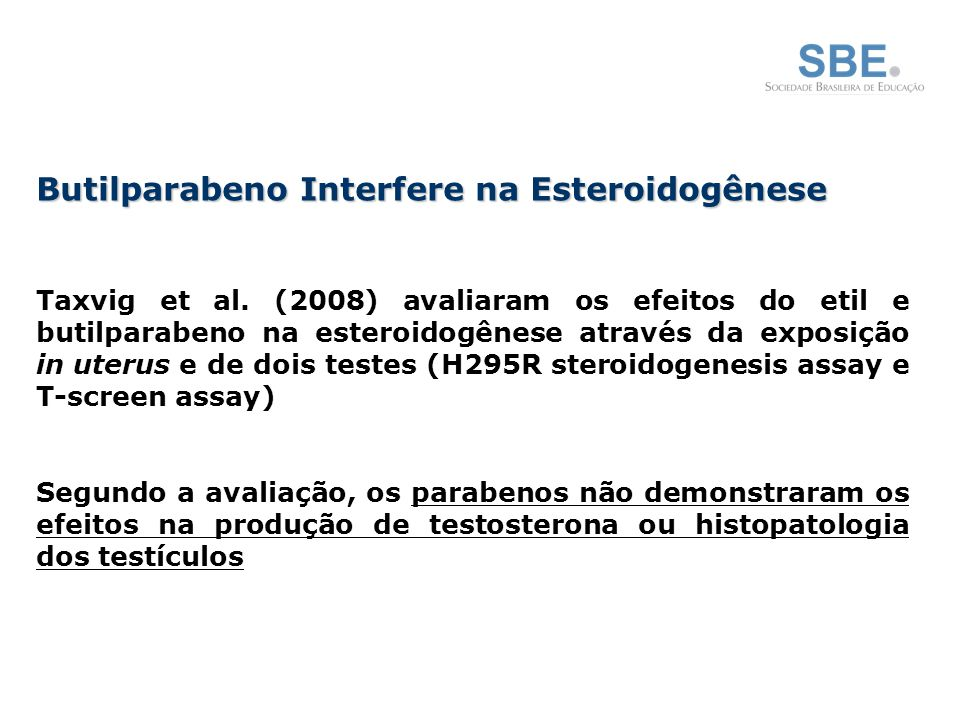 Butilparabeno Interfere na Esteroidogênese Taxvig et al.