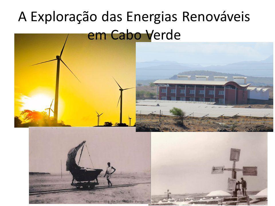 A Exploração das Energias Renováveis em Cabo Verde