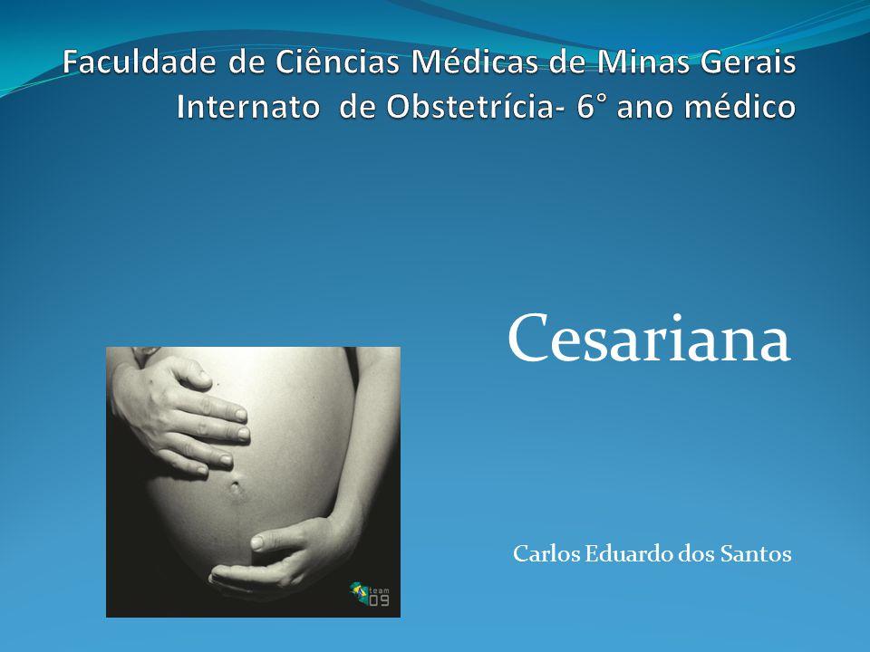 Cesariana Principais acidentes e complicações:  Lesão de alças e bexiga.