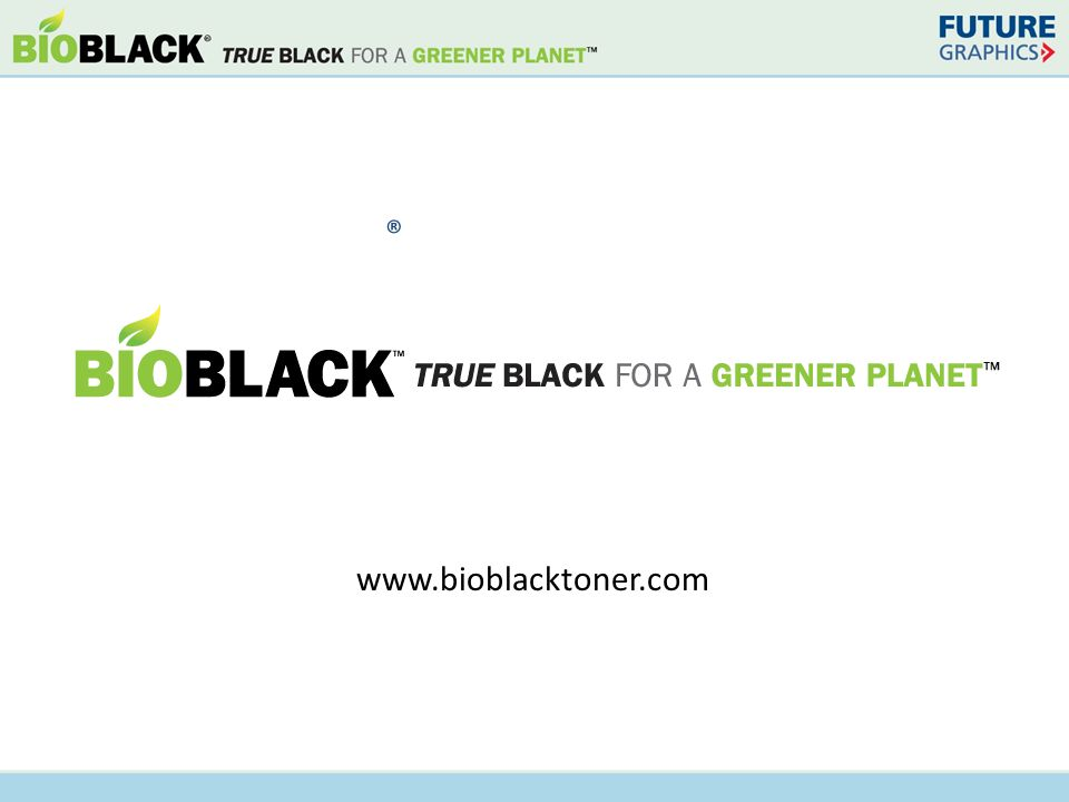 www.bioblacktoner.com ®