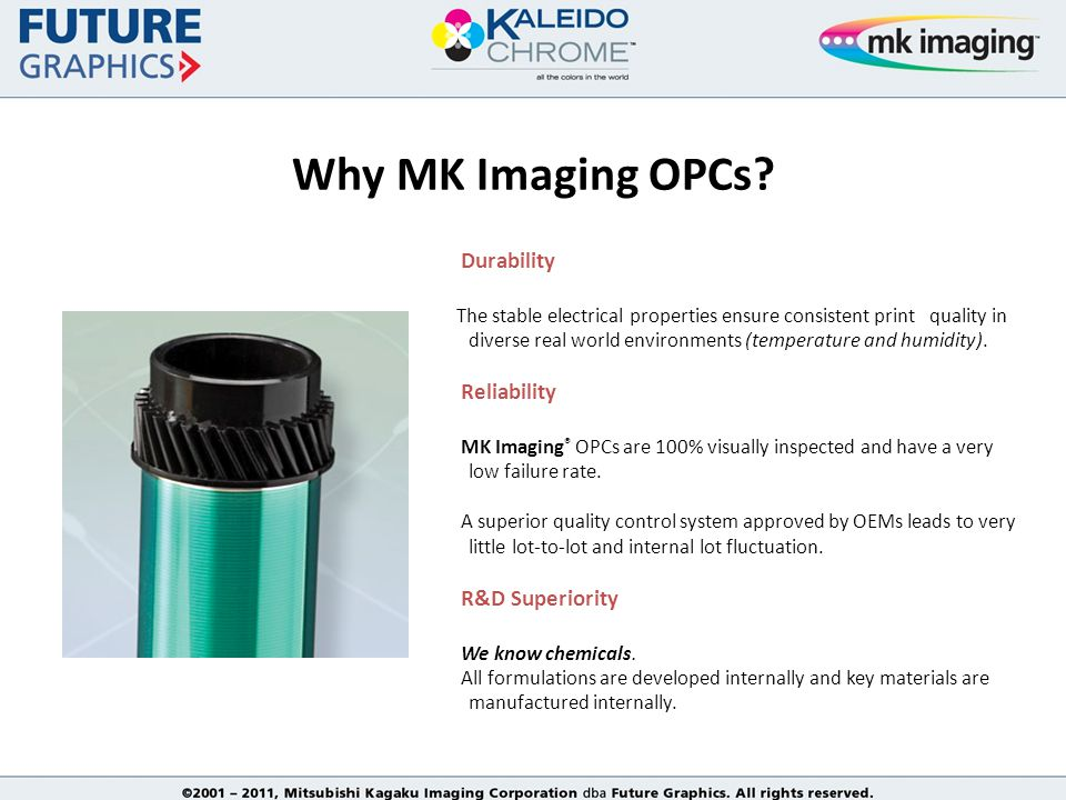 Why MK Imaging OPCs.