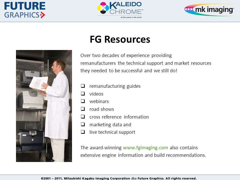 FG Resources Over two decades of experience providing remanufacturers the technical support and market resources they needed to be successful and we still do.