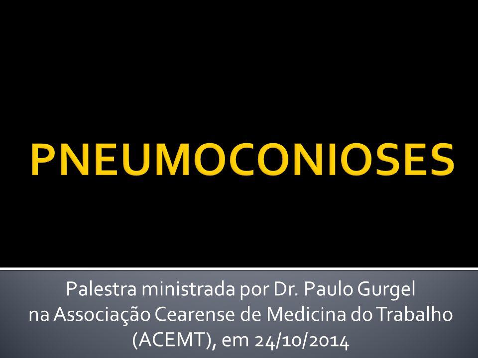 Palestra ministrada por Dr. Paulo Gurgel na Associação Cearense de Medicina do Trabalho (ACEMT), em 24/10/2014