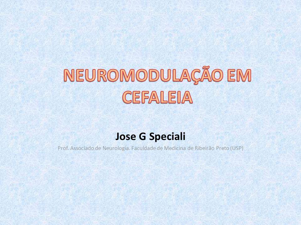 Jose G Speciali Prof. Associado de Neurologia. Faculdade de Medicina de Ribeirão Preto (USP)