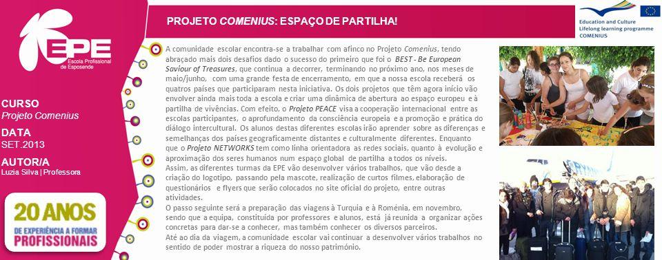 PROJETO COMENIUS: ESPAÇO DE PARTILHA.