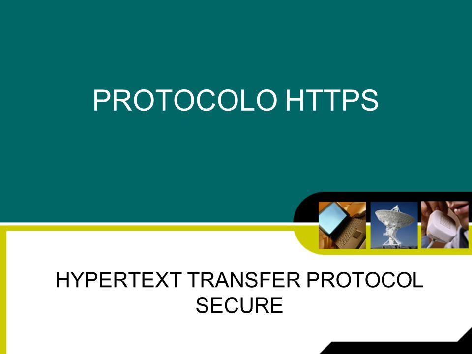 PROTOCOLO HTTPS HYPERTEXT TRANSFER PROTOCOL SECURE