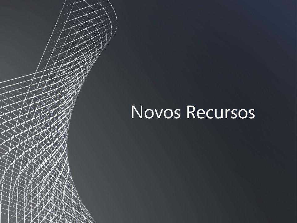 Novos Recursos
