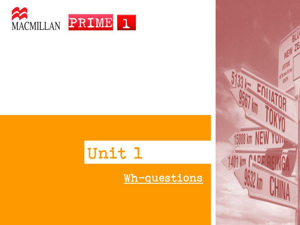 Unit l Wh-questions