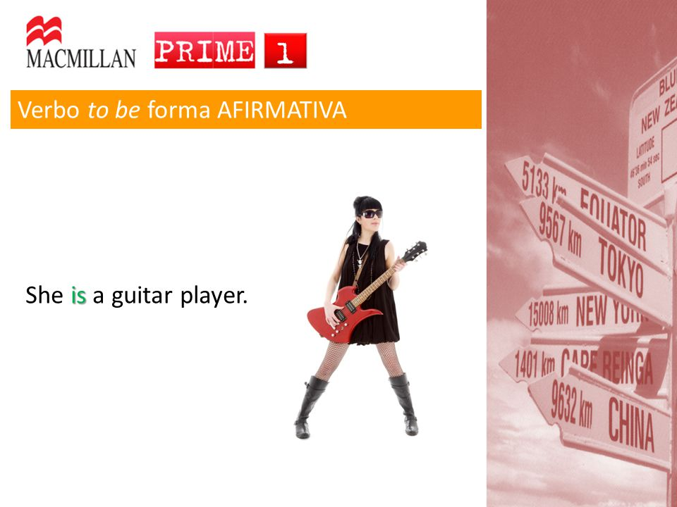 Verbo to be forma AFIRMATIVA is She is a guitar player.