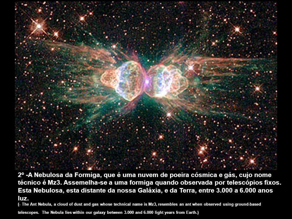 1º- A Galáxia do Sombrero - distante 28 milhões de anos luz da Terra - foi eleita a melhor foto, captada pelo Hubble. As dimensões desta Galáxia, ofic