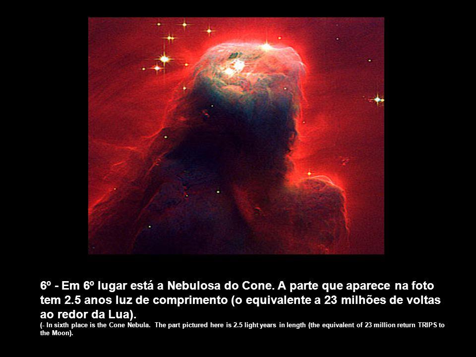 5º - A Nebulosa Ampulheta, distante 8.000 anos luz, que tem um estrangulamento no meio, por causa dos ventos que modelam a nebulosa, serem mais fracos