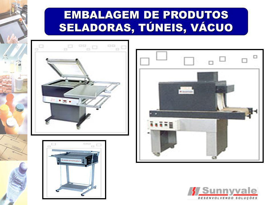 EMBALAGEM DE PRODUTOS SELADORAS, TÚNEIS, VÁCUO