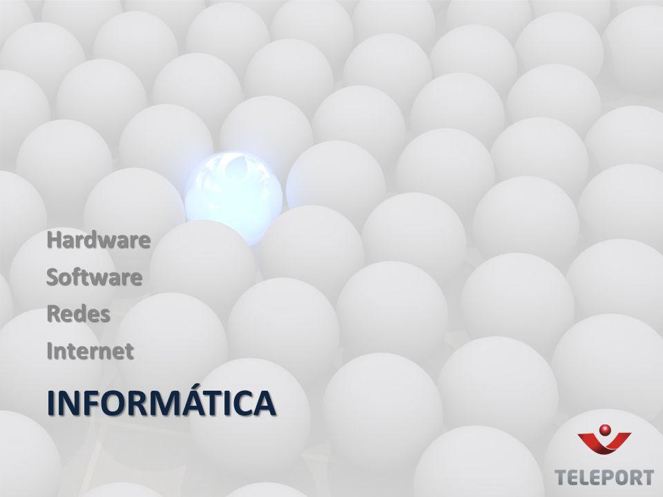 HardwareSoftwareRedesInternet INFORMÁTICA