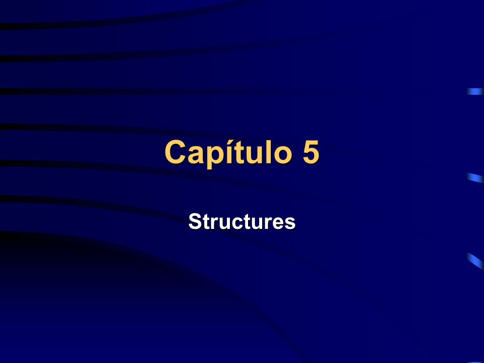 Capítulo 5 Structures