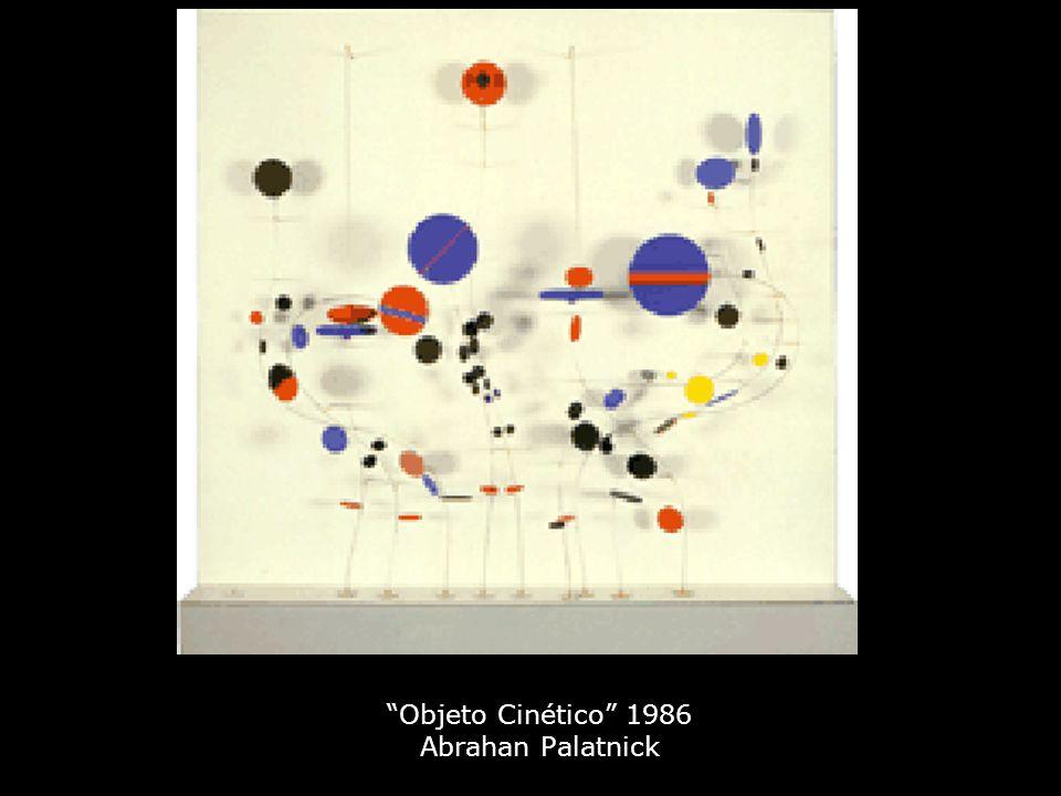 """""""Objeto Cinético"""" 1986 Abrahan Palatnick"""