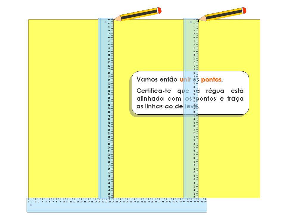 unirpontos Vamos então unir os pontos. Certifica-te que a régua está alinhada com os pontos e traça as linhas ao de leve.