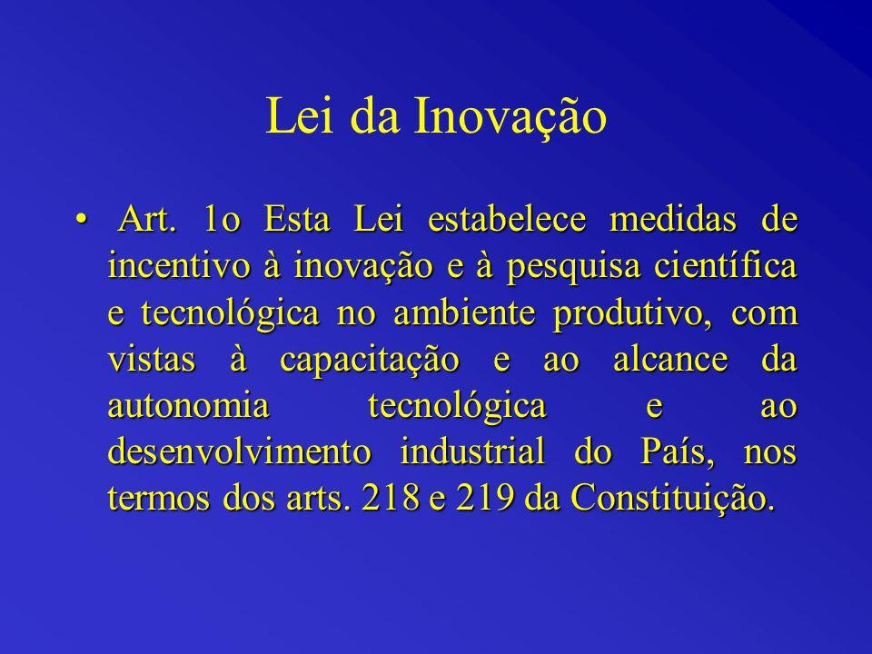 Lei de Inovação 10.973/2004 Art.26.
