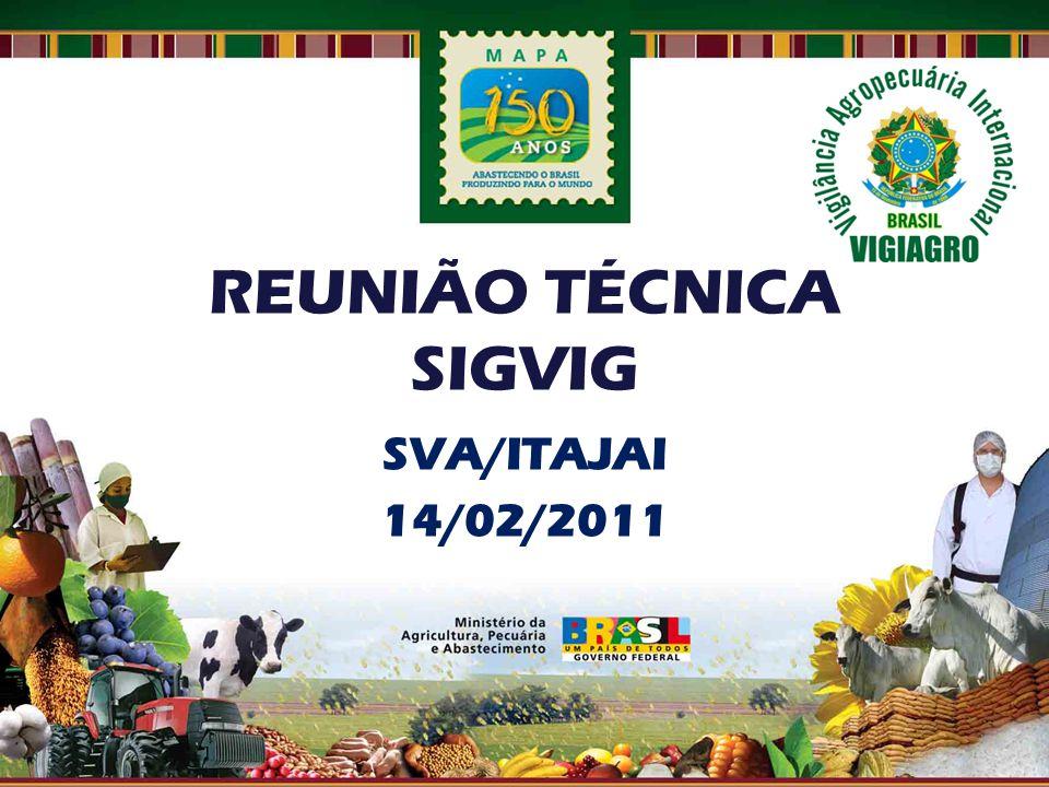 SVA/ITAJAI 14/02/2011 REUNIÃO TÉCNICA SIGVIG