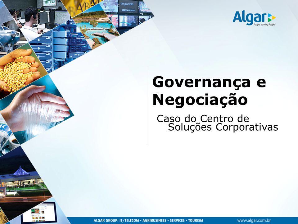 Governança e Negociação Caso do Centro de Soluções Corporativas