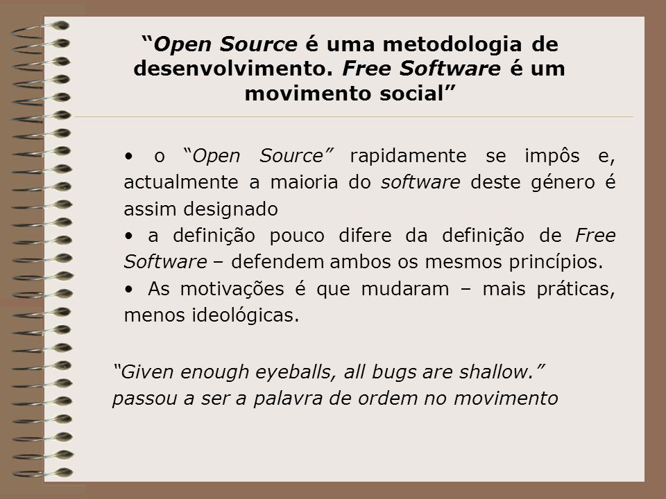 Software Copylefted uma das vertentes mais comuns do software livre e open source é o copylefted.