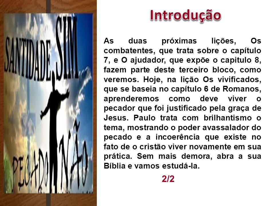 Abimeleque 2/2 As duas próximas lições, Os combatentes, que trata sobre o capítulo 7, e O ajudador, que expõe o capitulo 8, fazem parte deste terceiro bloco, como veremos.