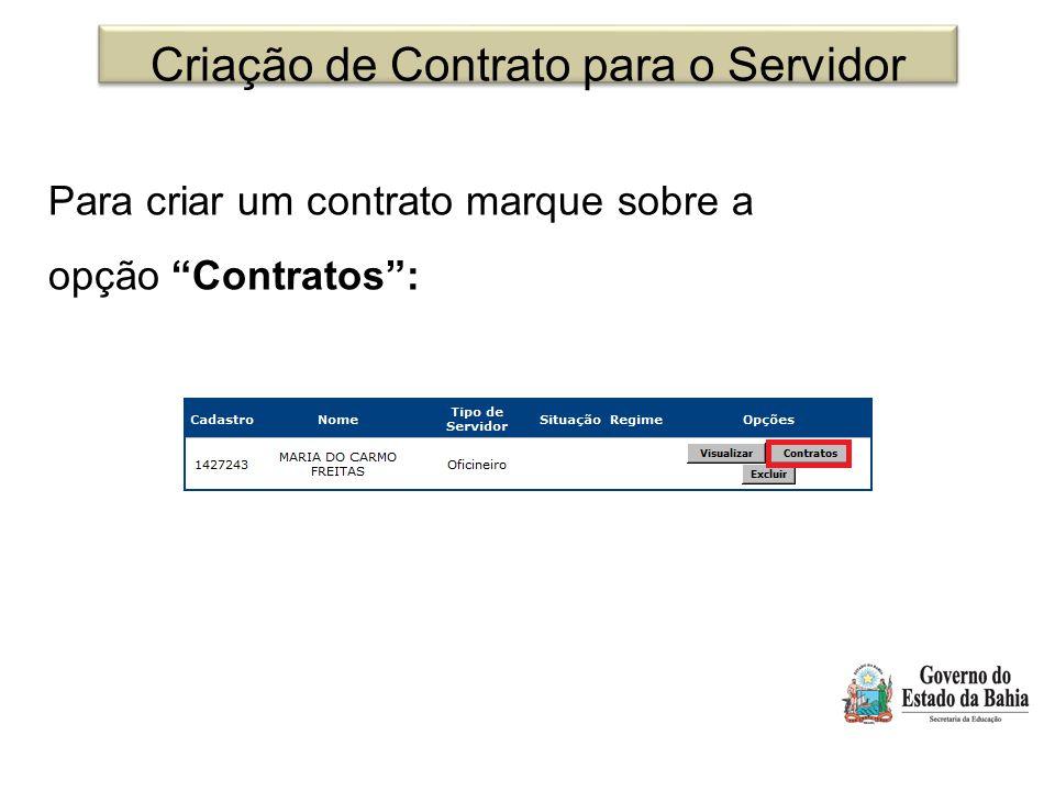 """Criação de Contrato para o Servidor Para criar um contrato marque sobre a opção """"Contratos"""":"""