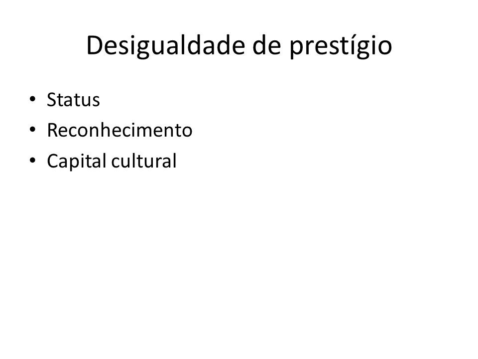 Status Reconhecimento Capital cultural