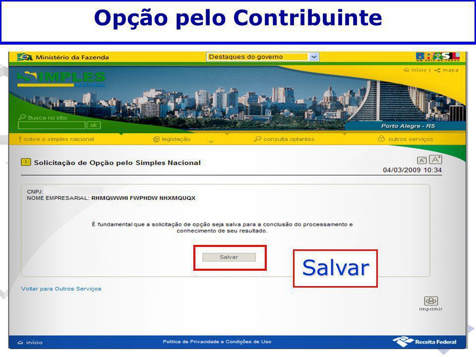 Fundamentação legal Opção pelo Contribuinte Salvar