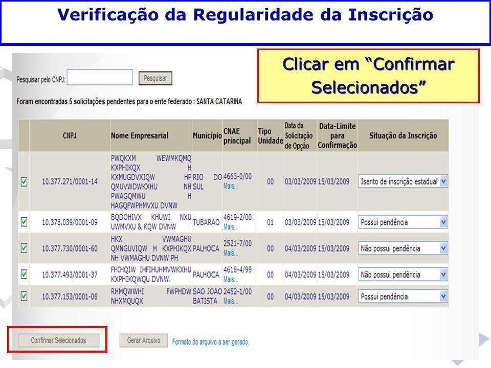"""Clicar em """"Confirmar Selecionados"""" Verificação da Regularidade da Inscrição"""