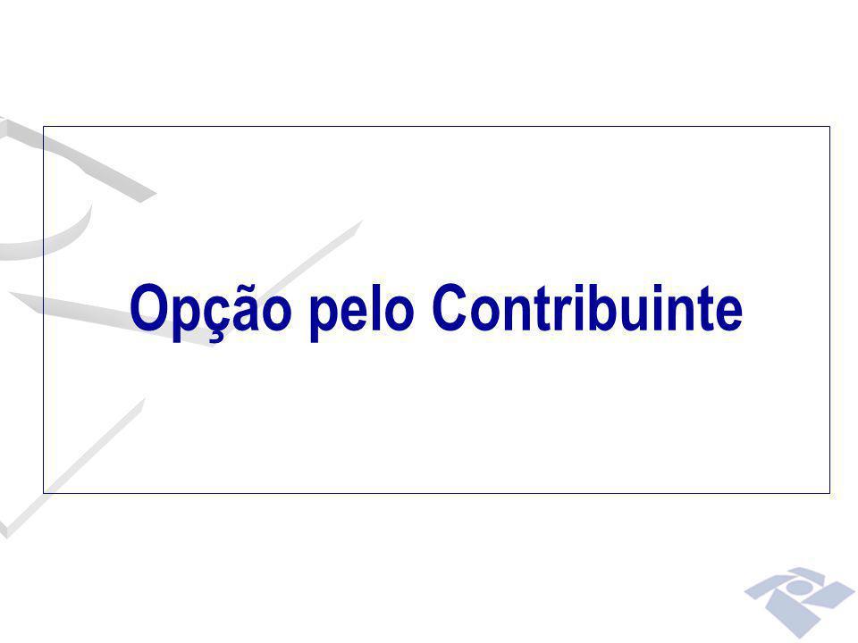 Opção pelo Contribuinte