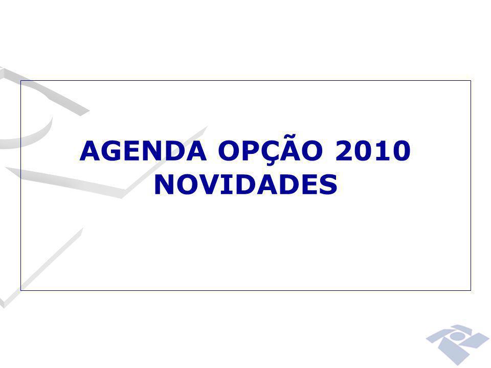 AGENDA OPÇÃO 2010 NOVIDADES