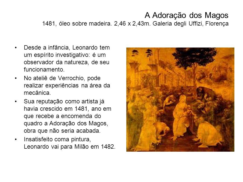 A Adoração dos Magos 1481, óleo sobre madeira.2,46 x 2,43m.