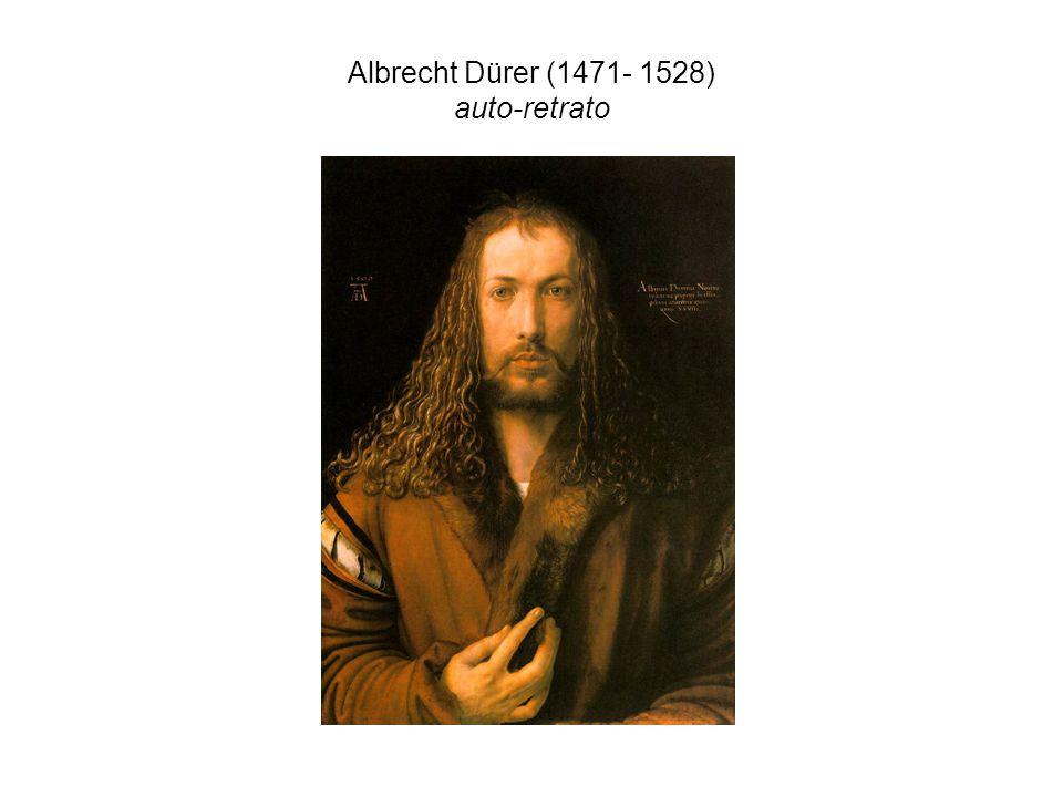 Albrecht Dürer (1471- 1528) auto-retrato