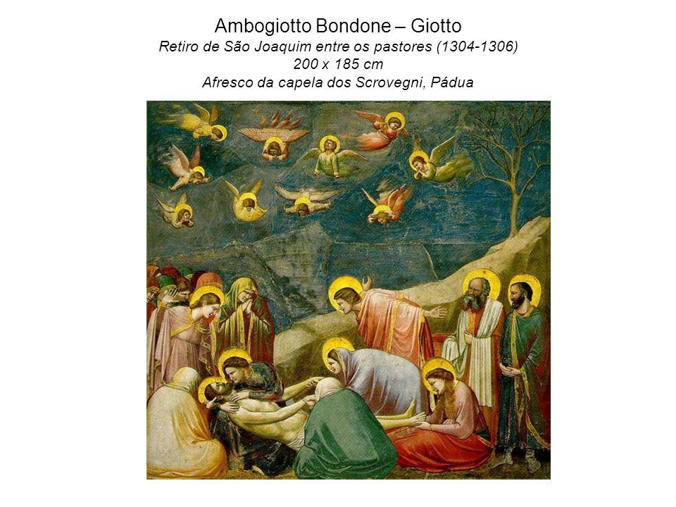 Ambogiotto Bondone – Giotto Retiro de São Joaquim entre os pastores (1304-1306) 200 x 185 cm Afresco da capela dos Scrovegni, Pádua