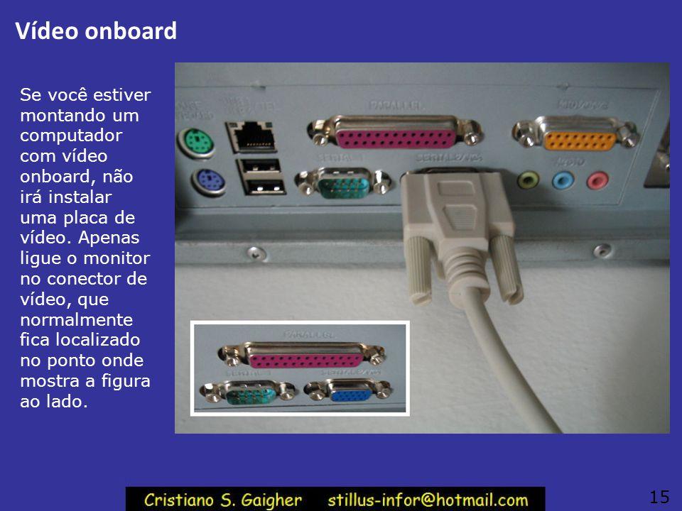 Placa de vídeo AGP Iremos no nosso exemplo instalar uma placa de vídeo AGP. Podemos observar na figura, o chip gráfico no qual existe um dissipador de