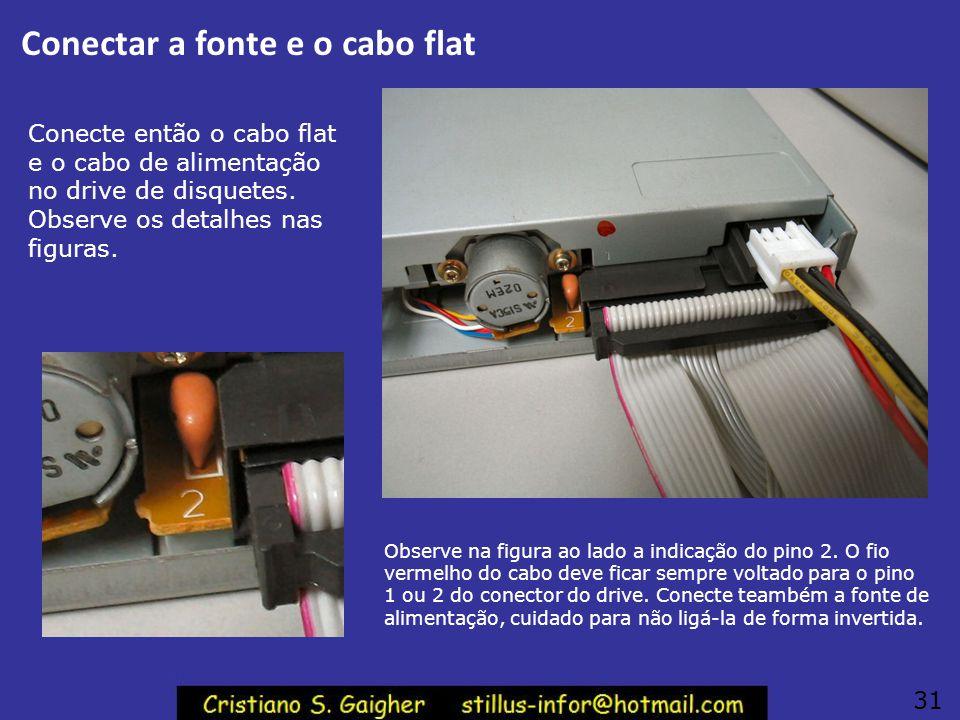 Instalando o drive de disquetes Conectar os cabos em um drive de disquetes pode ser muito difícil depois que o drive já está aparafusado no gabinete.