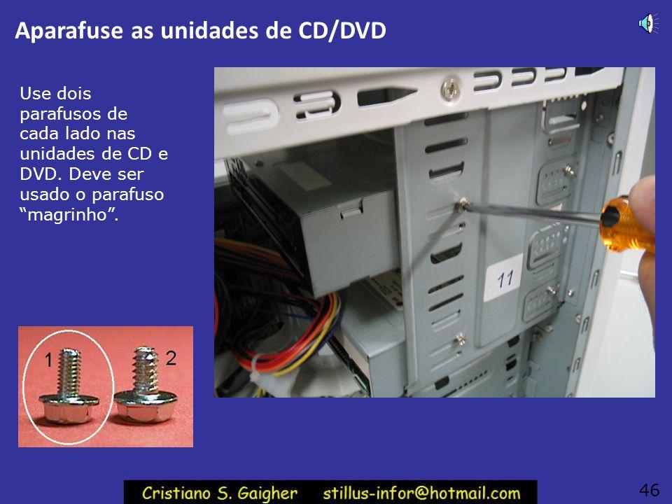 Calor do gravador de CDs É preciso ainda lembrar que gravadores de CD ou DVD esquentam muito quando estão gravando. Já os leitores esquentam pouco. O