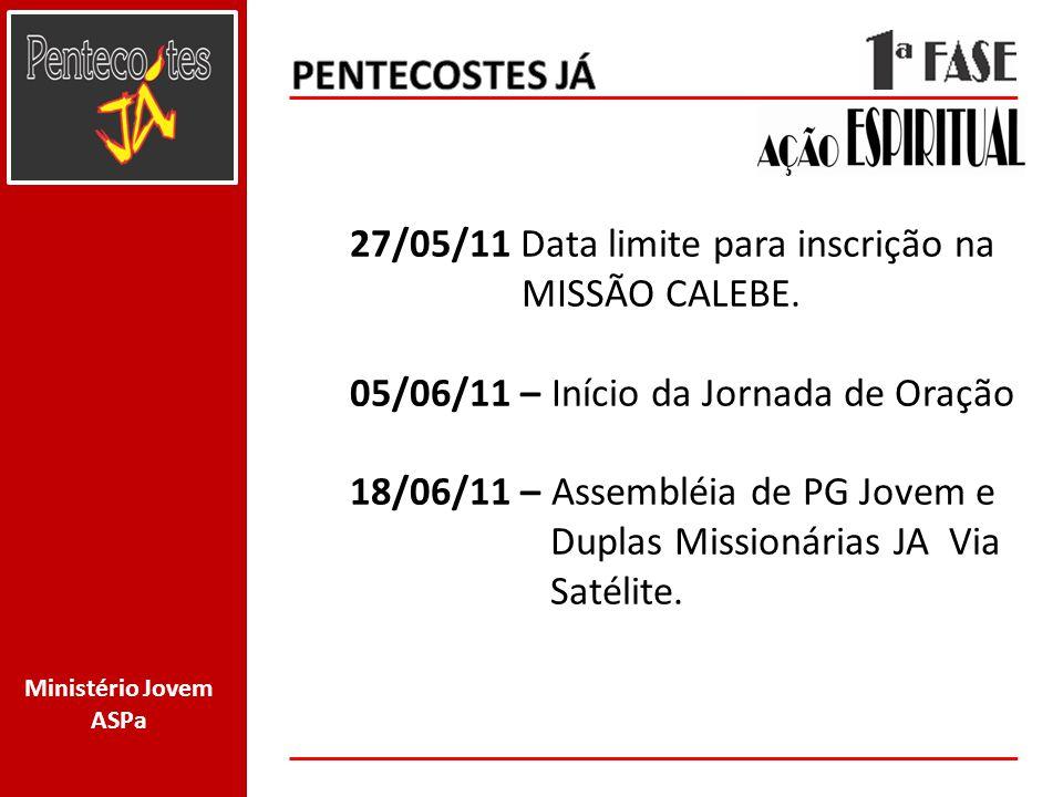 Ministério Jovem ASPa 1-30/07/11 – MISSÃO CALEBE.
