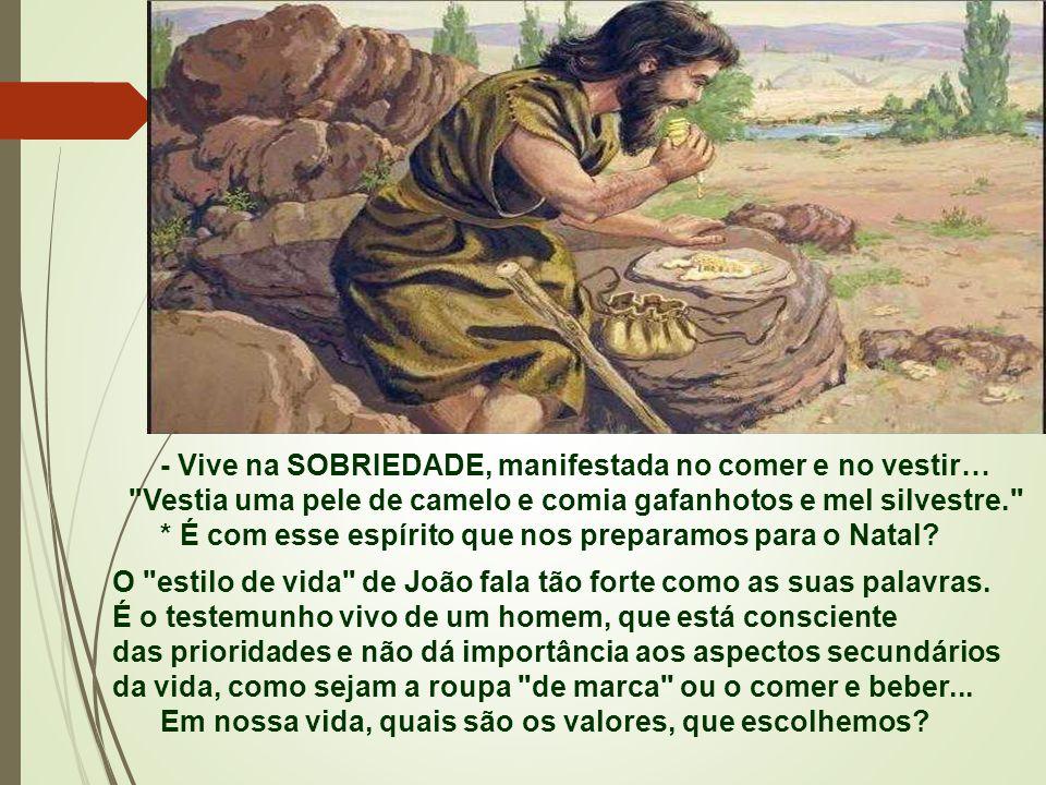 - Deus é amigo do silêncio e se revela no silêncio... O barulho das festas não é ambiente propício para anunciar, nem para ouvir um convite de Penitên
