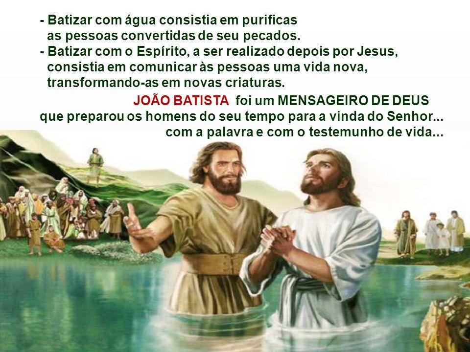 * João Batista nos convida a preparar o Caminho do Senhor, assumindo atitudes novas e um estilo de vida simples e profética.