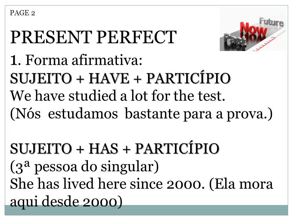 PAGE 2 PRESENT PERFECT 1.