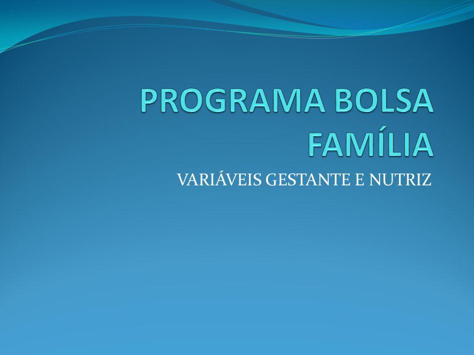 VARIÁVEIS GESTANTE E NUTRIZ