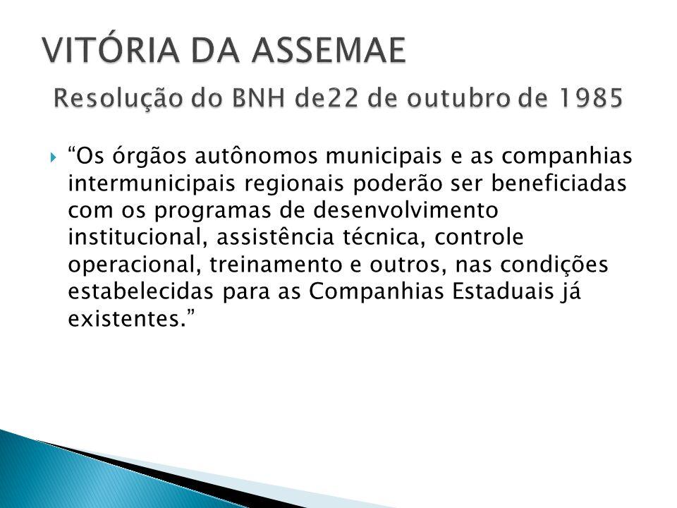 """ """"Os órgãos autônomos municipais e as companhias intermunicipais regionais poderão ser beneficiadas com os programas de desenvolvimento institucional"""