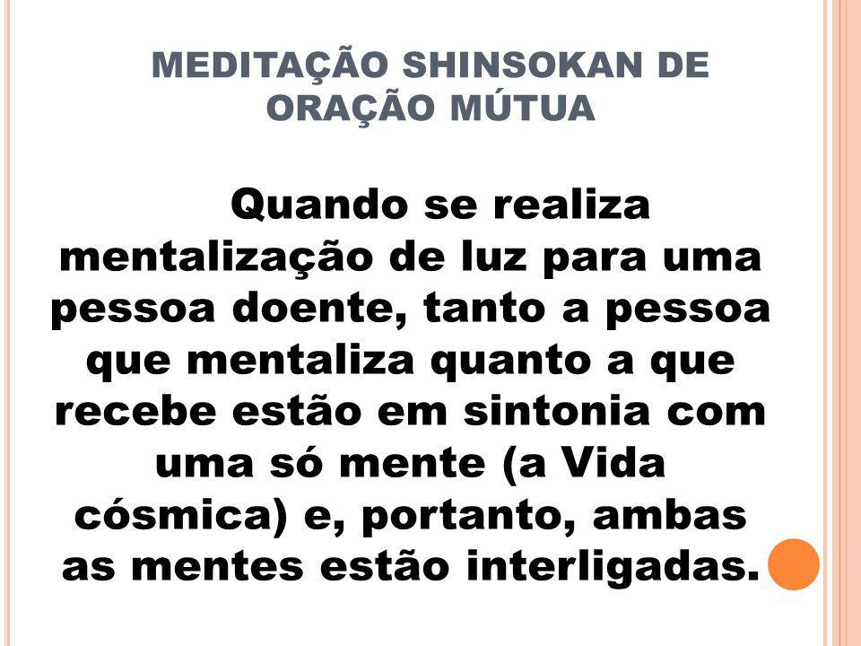 Quando se realiza mentalização de luz para uma pessoa doente, tanto a pessoa que mentaliza quanto a que recebe estão em sintonia com uma só mente (a Vida cósmica) e, portanto, ambas as mentes estão interligadas.