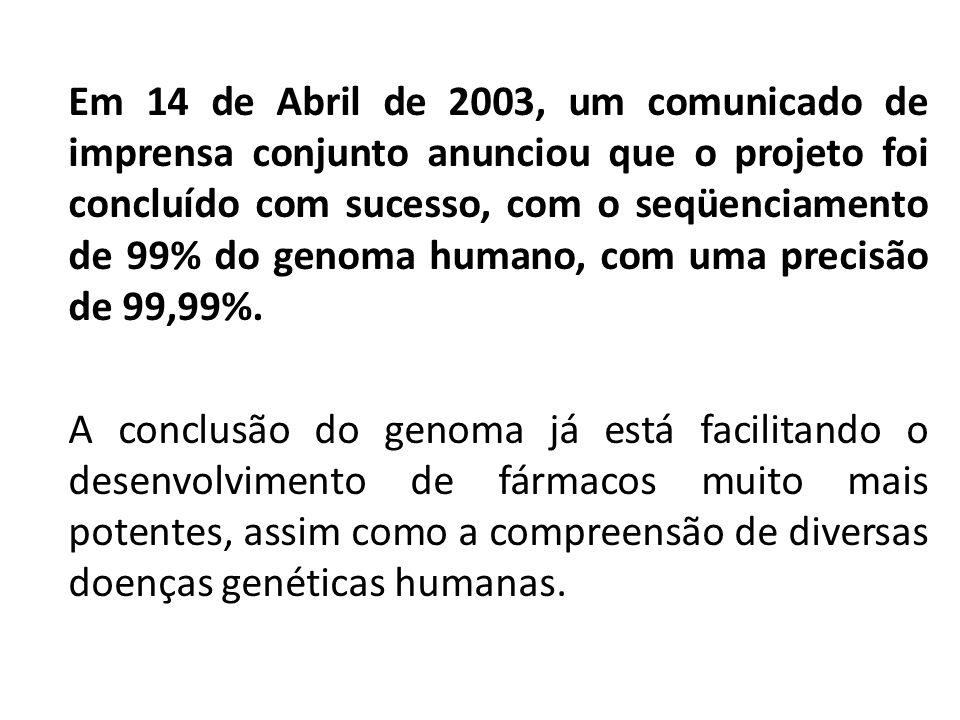 Em 14 de Abril de 2003, um comunicado de imprensa conjunto anunciou que o projeto foi concluído com sucesso, com o seqüenciamento de 99% do genoma hum