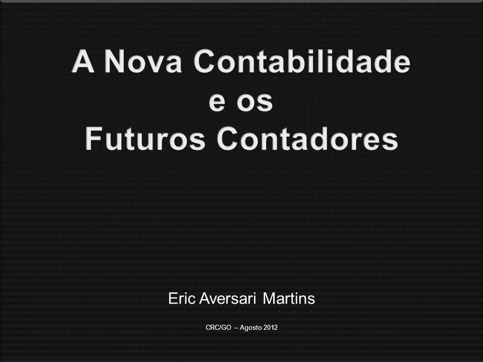 Eric Aversari Martins CRC/GO – Agosto 2012