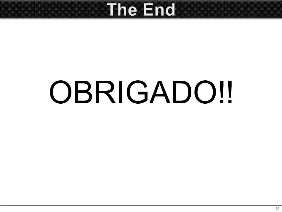 OBRIGADO!! 15
