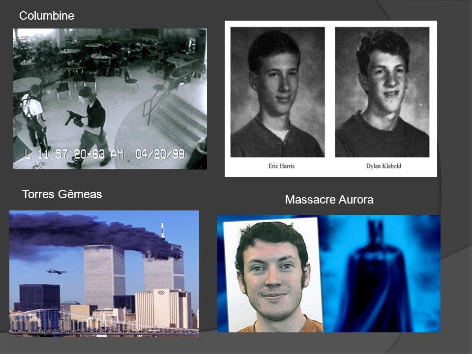 Columbine Torres Gêmeas Massacre Aurora