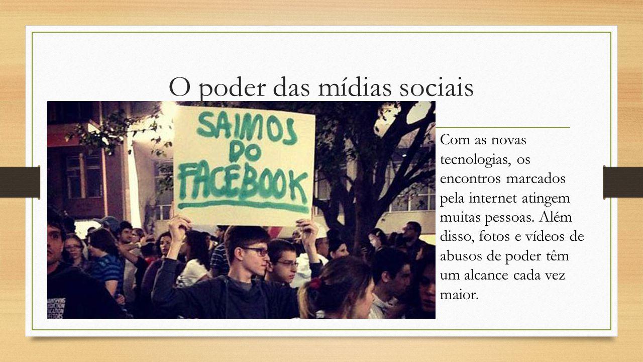 O poder das mídias sociais Com as novas tecnologias, os encontros marcados pela internet atingem muitas pessoas.